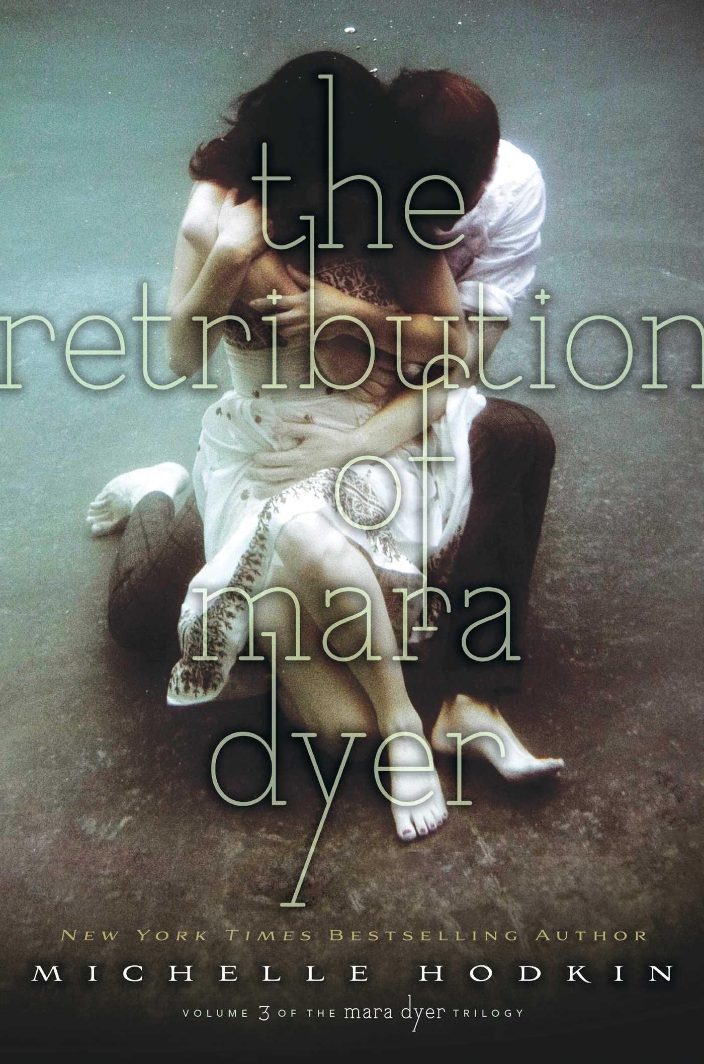 The Retribution of Mara Dyer (The Mara Dyer Trilogy)