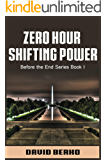 Zero Hour Shifting Power (Before the End Series Book 1)