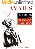 Avails: Escorting for the Elegant Woman