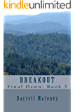 Breakout (Final Dawn Book 3)