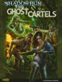 Shadowrun Ghost Cartels