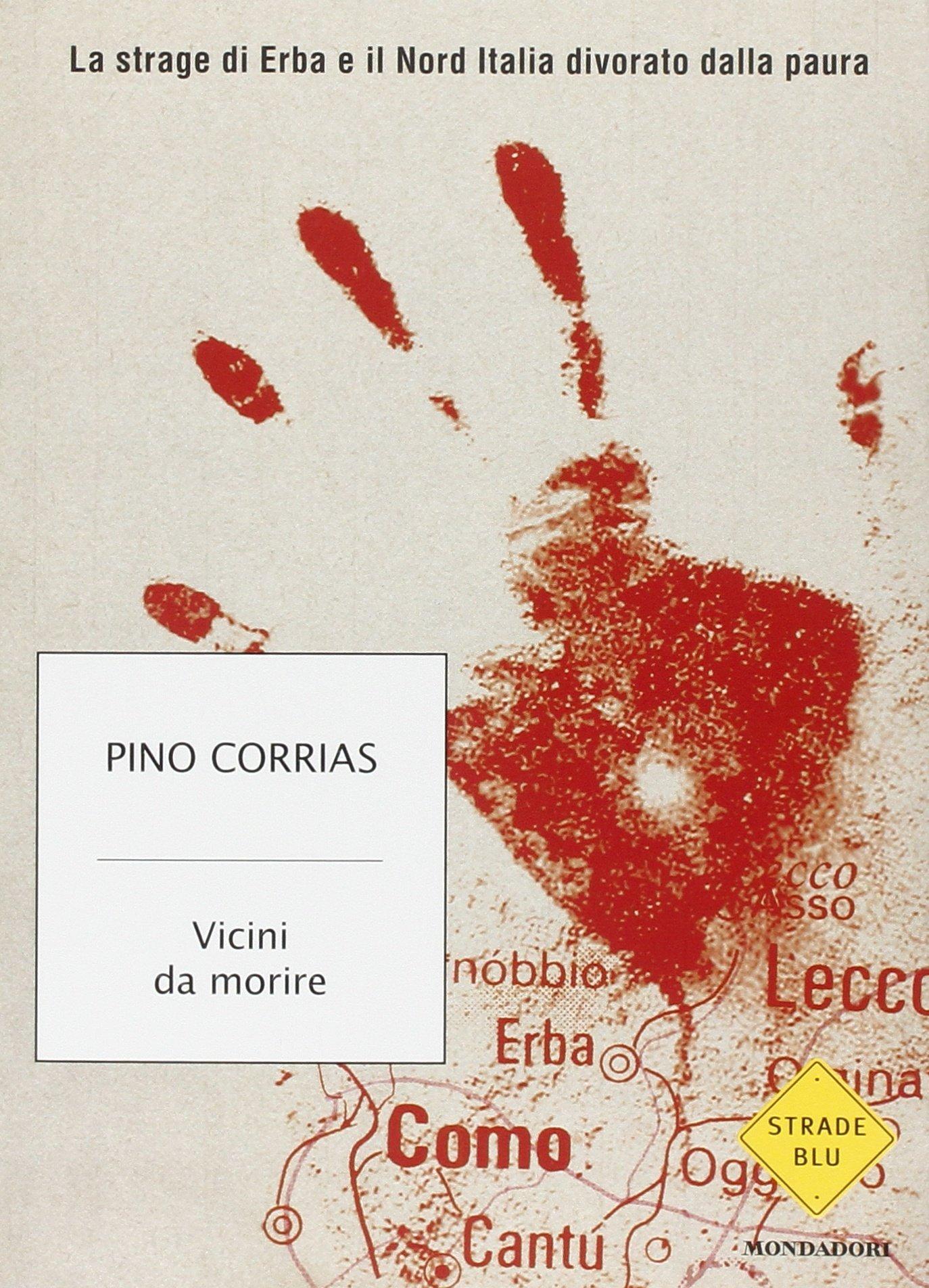 Amazonit Vicini Da Morire La Strage Di Erba E Il Nord Italia