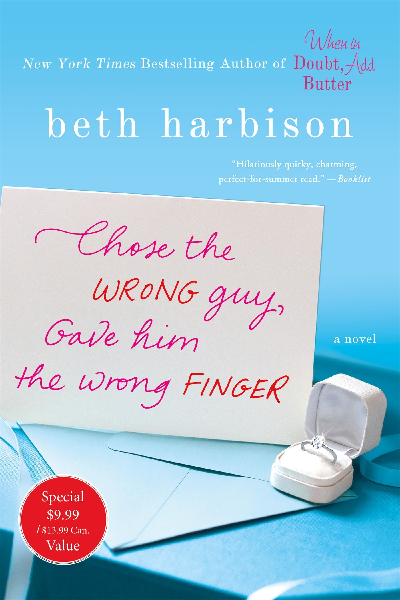 Chose the Wrong Guy, Gave Him the Wrong Finger: A Novel ebook
