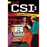 The Case of the Digital Deception (Club CSI Book 5)