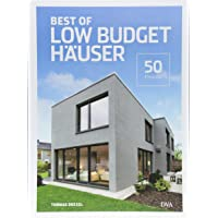 Best of Low Budget Häuser: 50 Projekte