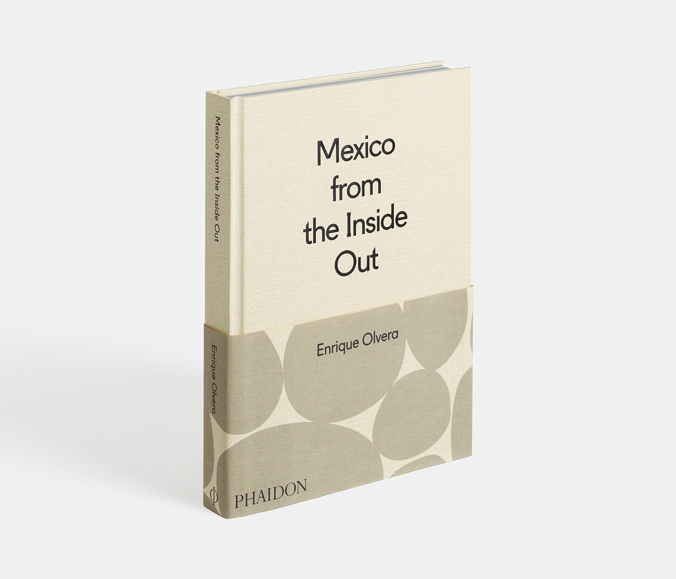 Mexico from the inside out (Cucina): Amazon.es: Enrique Olvera: Libros en idiomas extranjeros