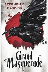 Grand Masquerade: A Supernatural Suspense Novel Kindle Edition