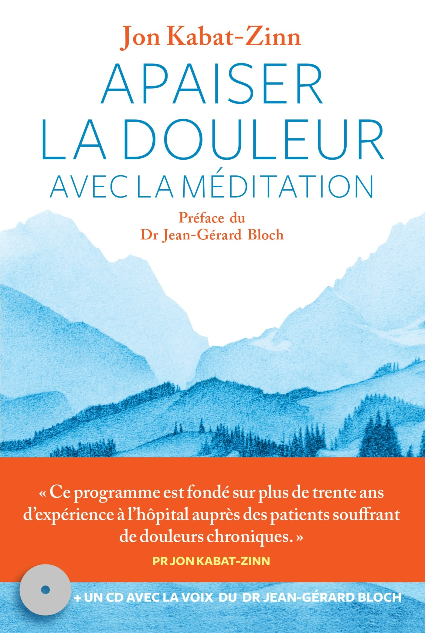 Apaiser la douleur avec la méditation +CD AR.MEDITATION ...