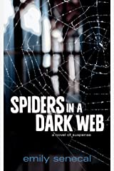 Spiders in a Dark Web Kindle Edition