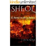 Sheol: El Retorno de la Reina