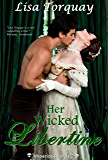 Her Wicked Libertine: Imperious Lords #2