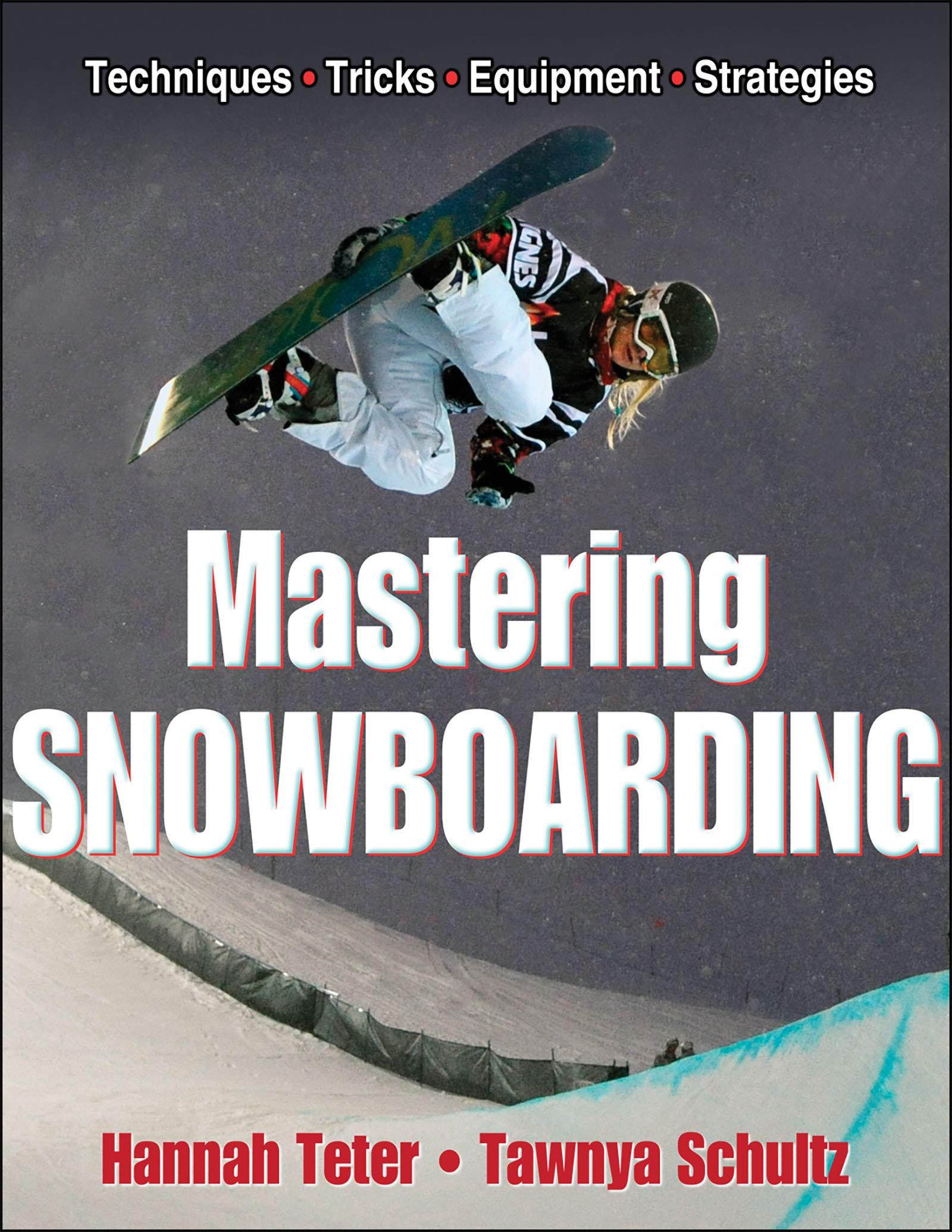 Mastering Snowboarding (English Edition)
