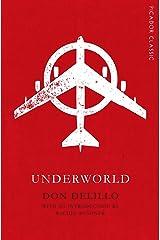 Underworld (Picador Classic) Paperback