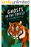 Ghosts in the Forest (Kindle Single)
