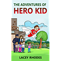 The Adventures Of Hero Kid (English Edition)