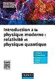 Introduction à la physique moderne - Physique quantique et relativité: Relativité et physique quantique