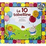 Le 10 tabelline. Con CD Audio