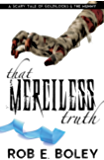 That Merciless Truth: A Scary Tale of Goldilocks and the Mummy (The Scary Tales Book 5)