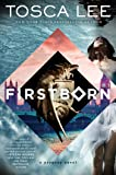 Firstborn: A Novel (Descendants of the House of Bathory)