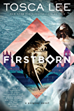 Firstborn: A Novel (Descendants of the House of Bathory Book 2)