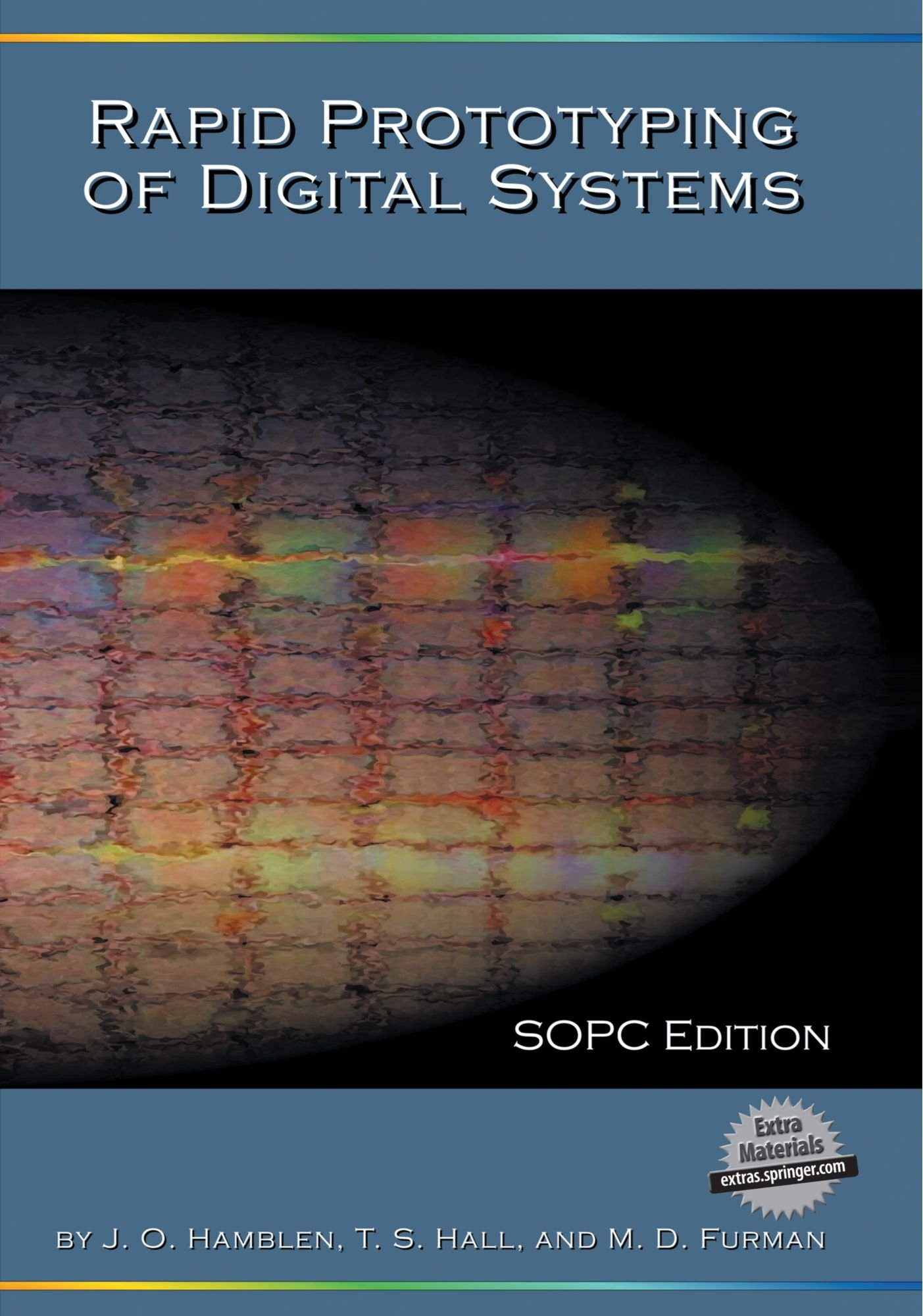 Rapid Prototyping of Digital Systems: SOPC Edition by James O Hamblen