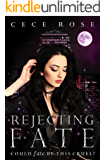 Rejecting Fate: Reverse Harem Serial - Part Three (Fated Book 3)