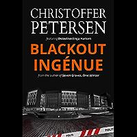 Blackout Ingénue: Detective Freja Hansen #2