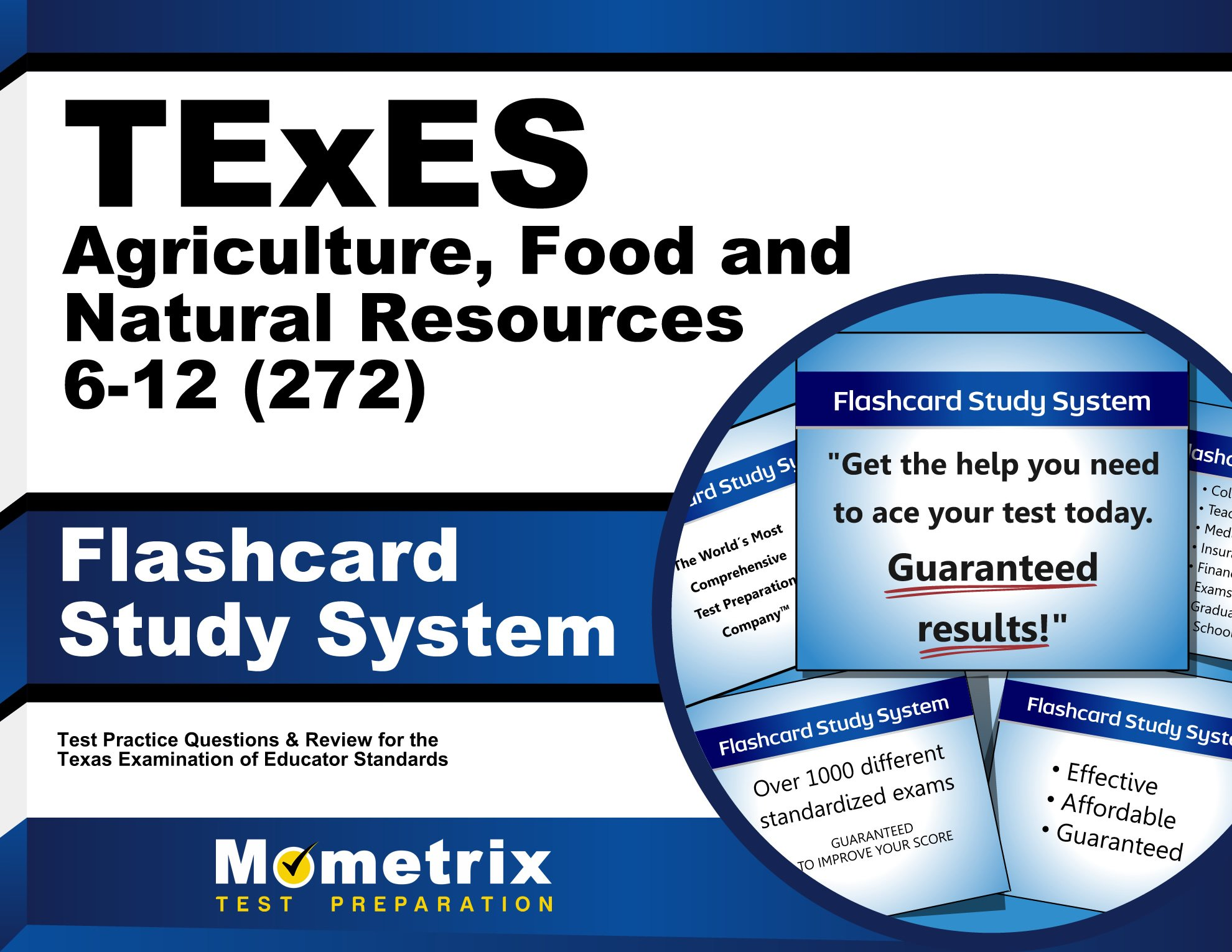 Download TExES Agriculture, Food and Natural Resources 6-12 (272) Flashcard Study System: TExES Test Practice Questions & Review for the Texas Examinations of Educator Standards (Cards) ebook