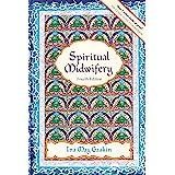 Spiritual Midwifery: Fourth Edition