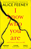 I Know Who You Are: A dark, chilling and clever psychological thriller with a killer twist