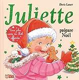 Juliette Prèpare Noël + carte de voeux offerte - Dès 3 ans