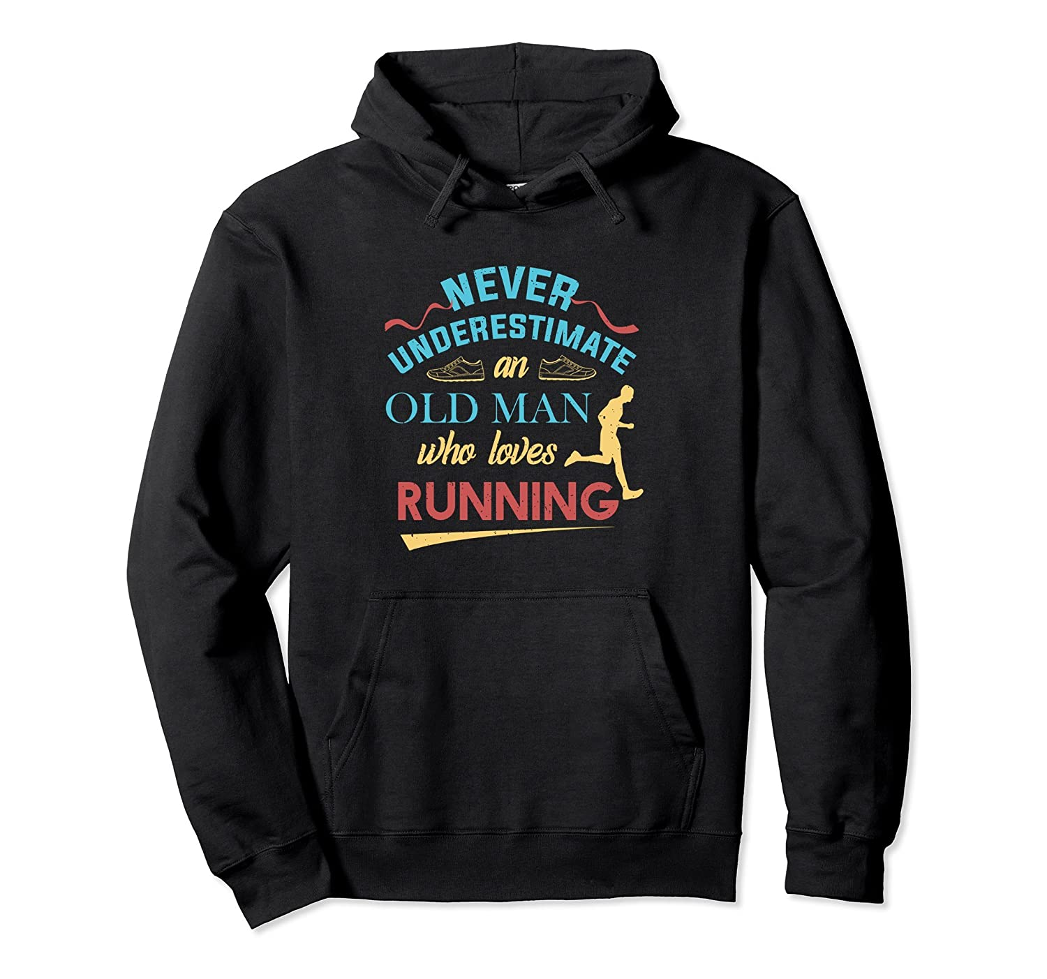 Funny Runner Gifts Old Man Loves To Run Dad Grandpa Hoodie-ah my shirt one  sc 1 st  Ahmyshirt & Funny Runner Gifts Old Man Loves To Run Dad Grandpa Hoodie-ah my ...