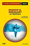 La trappola (Il Giallo Mondadori)
