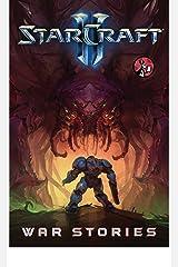 Starcraft: War Stories Kindle Edition