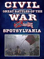 The Great Battles of the Civil War - Spotsylvania