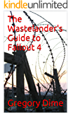The Wastelander's Guide to Fallout 4