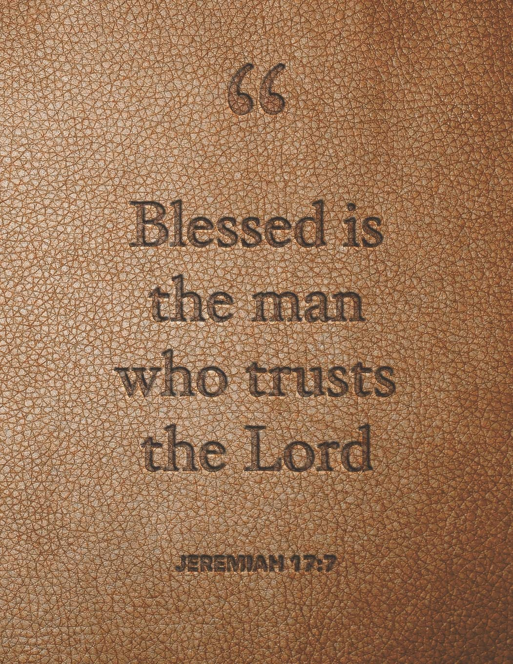 Blessed Is The Man Who Trusts The Lord: Large Printed