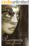 Incognita: Fairchild Regency Romance Book 2