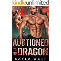 Auctioned to the Dragon: A Paranormal Romance