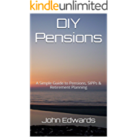 DIY Pensions: A Simple Guide to Pensions, SIPPs & Retirement Planning