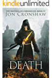 Death: Book 13 of the coming-of-age high fantasy serial (The Ravenglass Chronicles)