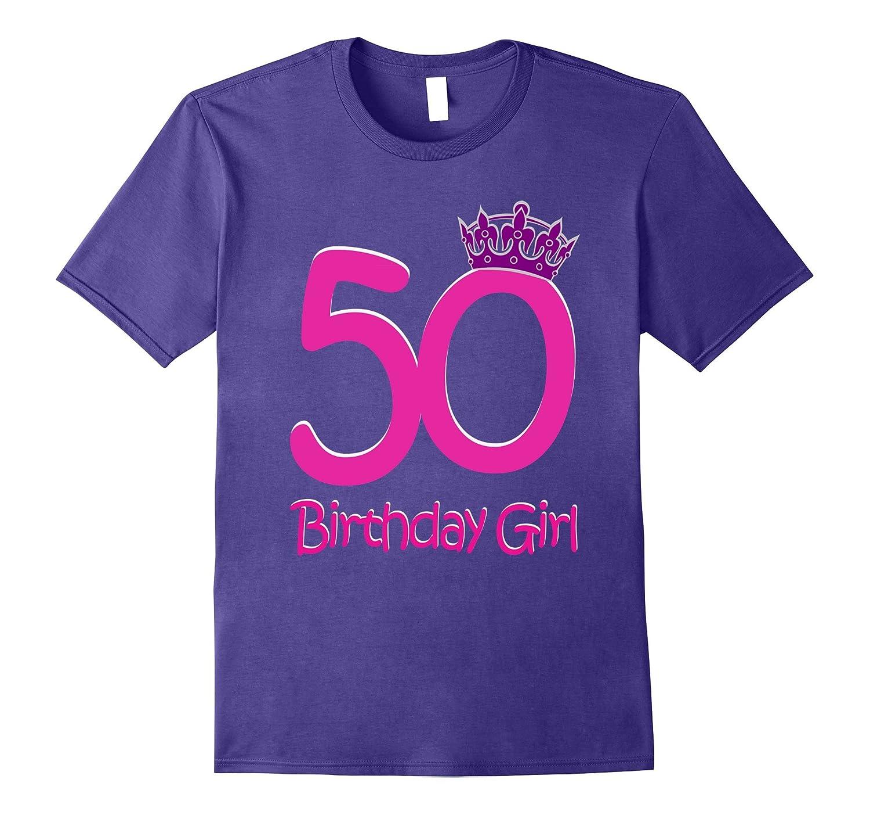 Womens 50th Birthday Girl Pink Princess Cute T-Shirt-PL