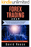 Forex Trading 2019: Beginner's guide to the best Swing and Day Trading Strategies, Tools, Tactics and Psychology to profit from outstanding Short-term ... Online for a Living) (English Edition)