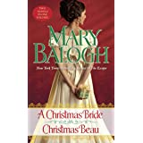 A Christmas Bride/Christmas Beau: Two Novels in One Volume