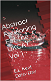 Abstract Reasoning For The UKCAT Vol. 1