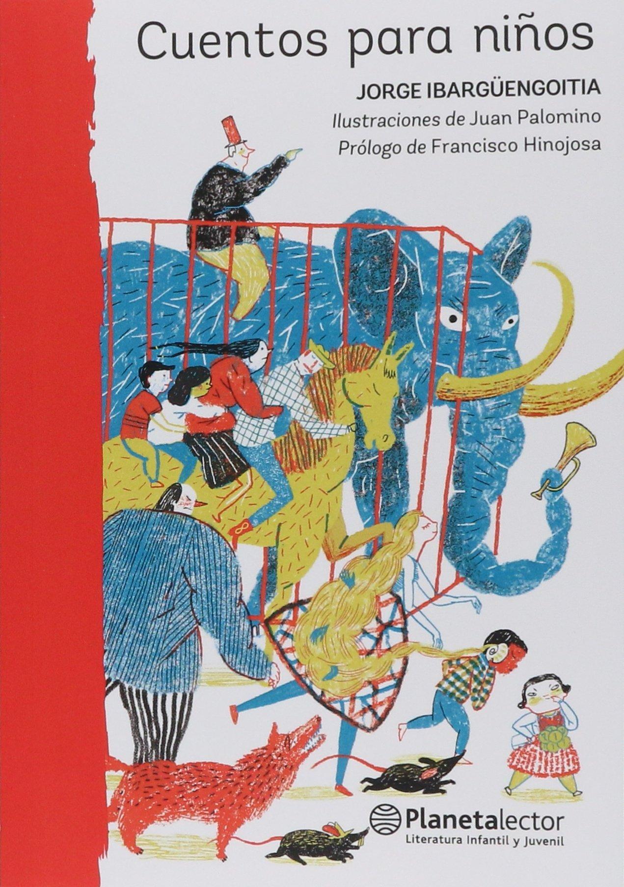 Cuentos para ninos (Spanish Edition): Jorge Ibarguengoitia ...