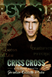 Criss Cross (PsyCop Book 2)