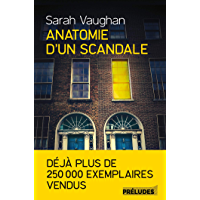 Anatomie d'un scandale (Préludes Littérature)