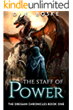 The Staff of Power: The Dregian Chronicles Book One