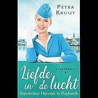 Stewardess Hannah in Reykjavik (Liefde in de lucht Book 4)
